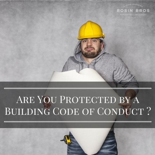 Are you protected by a building code of conduct?