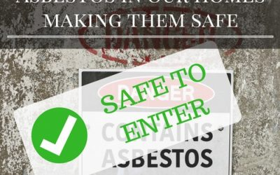 Asbestos in our homes: Making them safe