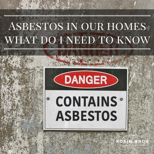 Asbestos in our homes: What do I need to know?