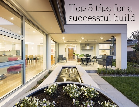 top tips for a successful build